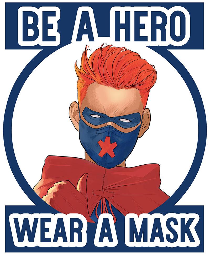 be a hero wear a mask
